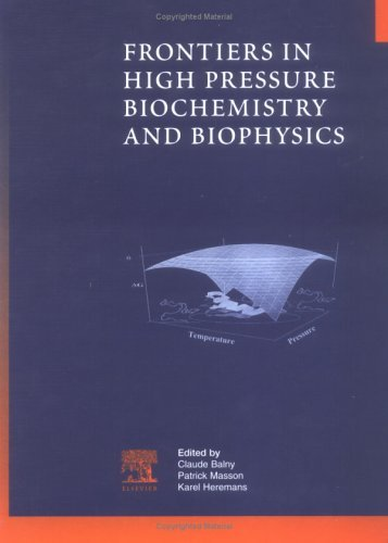 Frontiers in High Pressure Biochemistry and Biophysics (2002-06-05)