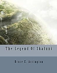 The Legend of Skaluni