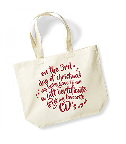 On the 3rd Day of Christmas My Baby Gave to Me a Gift Certificate to Get My Favourite CD's - Large Canvas Fun Slogan Tote Bag Natural/Red