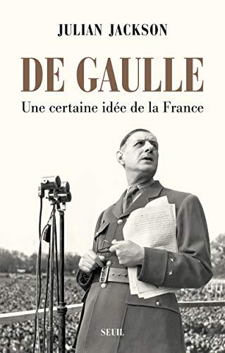 De Gaulle par Julian Jackson