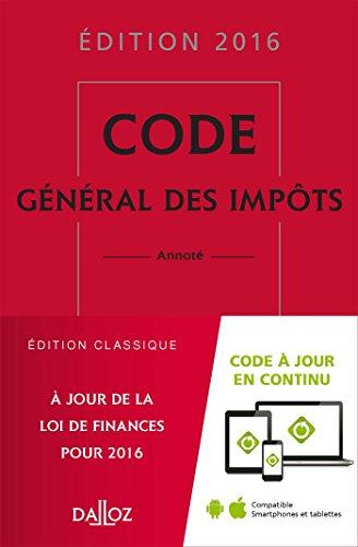 Code général des impôts 2016 - 25e éd.