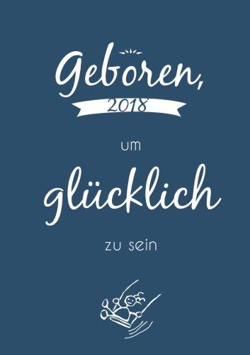 """Kalender 2018 - DIN A5 """"geboren um glücklich zu sein"""": Eine Woche pro Doppelseite"""