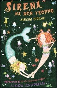 Amiche sirene. Sirena ma non troppo: 4