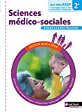 Sciences médico-sociales 2e Bac Pro ASSP...