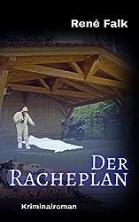 Der Racheplan: Tag der Abrechnung (Denise Malowski und Tobias Heller ermitteln 1)