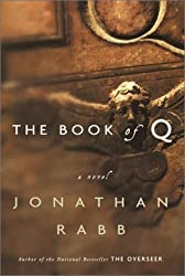 The Book of Q: A Novel by Jonathan Rabb (2001-05-08)
