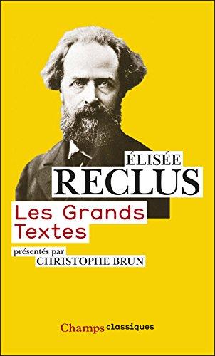 Les Grands Textes (Champs Classiques t. 1114)