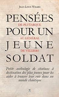 Pensées pour un jeune soldat par Jean-Louis Wilmes