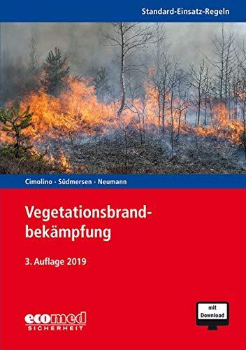 Standard-Einsatz-Regeln: Vegetationsbrandbekämpfung