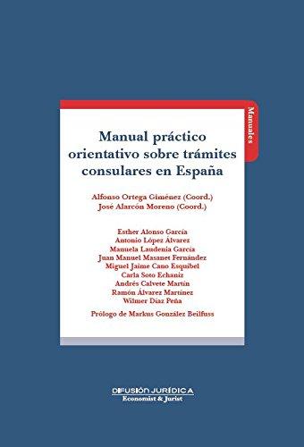 Manual Practico de Trámites Consulares en España por Alfonso Ortega