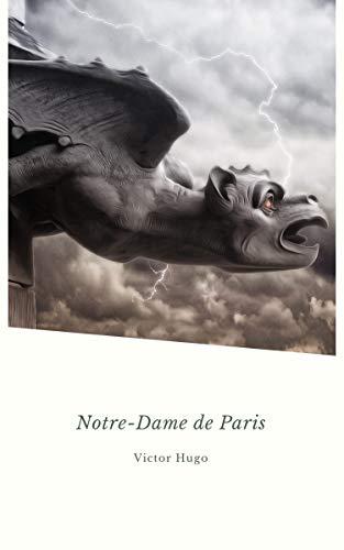 Notre-Dame de Paris: Version intégrale par  Arthur Wallens
