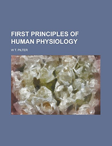 First Principles of Human Physiology