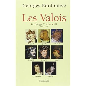 Les Valois : De Philippe VI à Louis XII (1328-1515)