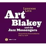 Legends Live Art Blakey - Sängerhalle Untertürkheim 15.7.1978