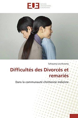 Difficultés des divorcés et remariés par Sahayaraj LOURDUSAMY