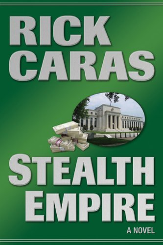 Stealth Empire by Rick Caras (2007-10-16)