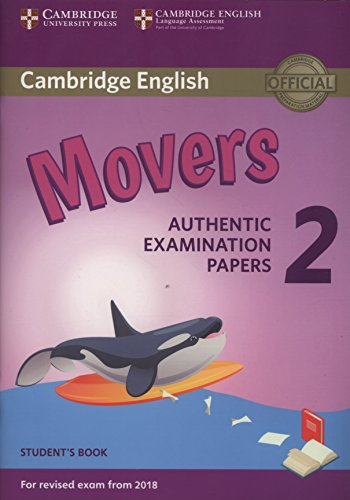 Cambridge English Young Learners 2 for Revised Exam from 2018 Movers Student's Book (Cambridge Young Learners Engli) por Not available