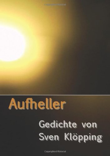 aufheller-gedichte-von-sven-klopping