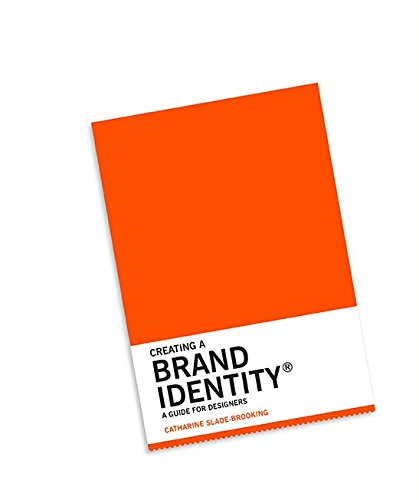 Creating a Brand Identity: A Guide for Designers