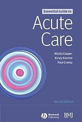 Essential Guide to Acute Care 2e