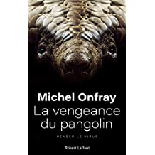 La Vengeance du pangolin (French Edition)
