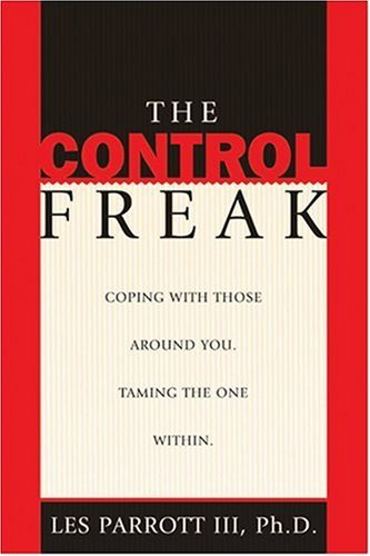 The Control Freak by Les Parrott III (2001-02-01)