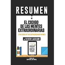 """Resumen De """"El Codigo De Las Mentes Extraordinarias (The Code Of The Extraordinary Mind) – De Vishen Lakhiani"""""""