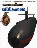 L' Odyssée des sous-marins | Mallard, Neil. Auteur