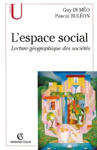 L'espace social : Lecture géographique des sociétés (Géographie)