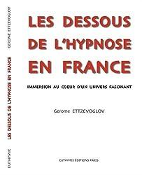 Les dessous de l'hypnose en France