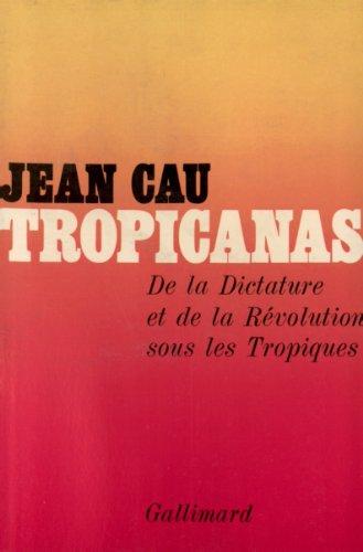 tropicanas-de-la-dictature-et-de-la-revolution-sous-les-tropiques-hors-serie