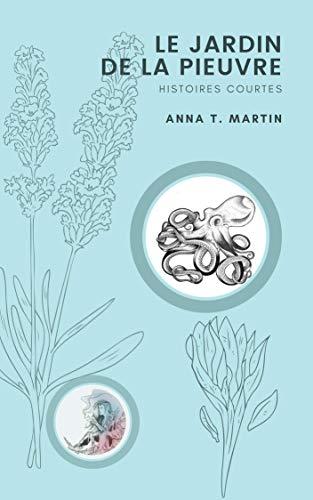 Couverture du livre Le jardin de la pieuvre (Nouvelles t. 1)