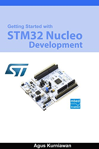 Getting Started With STM32 Nucleo Development (English Edition) por Agus Kurniawan