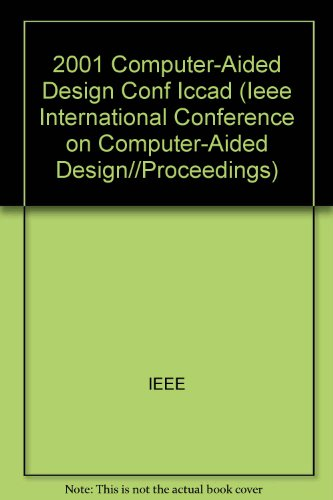iccad-2001-ieee-acm-international-conference-on-computer-aided-design-a-conference-for-the-ee-cad-pr