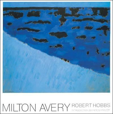 [(Milton Avery)] [By (author) Robert Carleton Hobbs ] published on (December, 2009)