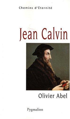 Jean Calvin par Olivier Abel