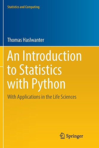 An Introduction to Statistics with Python: With Applications in the Life Sciences (Statistics and Computing)