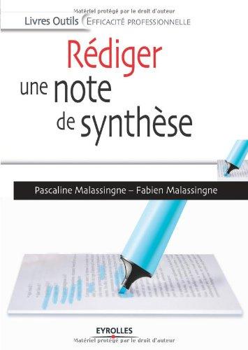 Rédiger une note de synthèse par Pascaline Malassingne