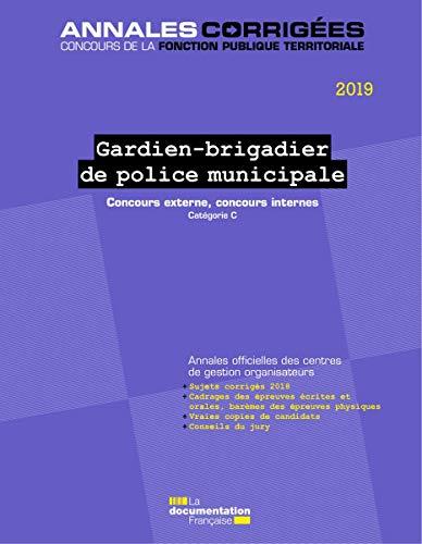 Gardien-brigadier de police municiaple : Concours par  (Broché - Apr 10, 2019)