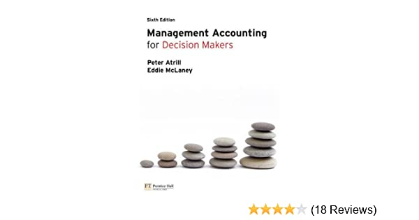 Management accounting for decision makers amazon dr peter management accounting for decision makers amazon dr peter atrill eddie mclaney 9780273731528 books fandeluxe Image collections
