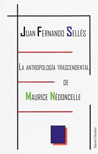 La antropología trascendental de Maurice Nédoncelle (Eidos)