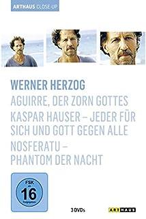 Werner Herzog - Arthaus Close-Up (Aguirre, der Zorn Gottes / Kaspar Hauser - Jeder für sich und Gott gegen alle / Nosferatu - P