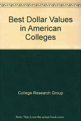 Best Dollar Values in American Colleges