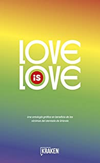 Love is Love par  Mark Andreyko y varios