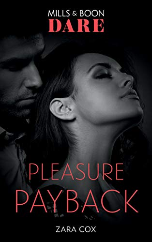 Pleasure Payback (Mills & Boon Dare) (The Mortimers: Wealthy & Wicked, Book 2) (English Edition)