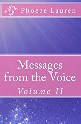 Messages from the Voice, Volume II