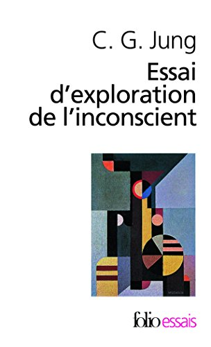 Essai d'exploration de l'inconscient