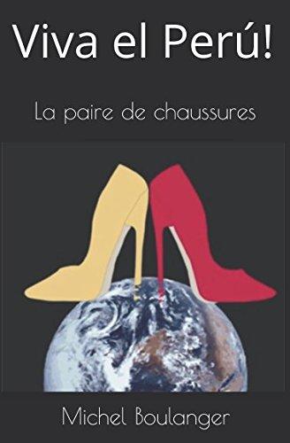 Viva el Perú!: La paire de chaussures par Michel Boulanger