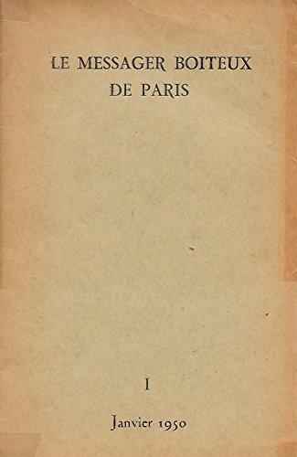 LE MESSAGER BOITEUX DE PARIS. Noël Arnaud et Jean-François Chabrun.