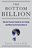 The Bottom Billion: Why the Poorest Countries are Failing and What Can Be Done About It (Grove Art)